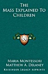 maria-montessori-the-mass-explained-to-children-delaney