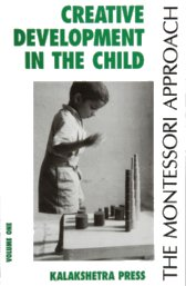 creative-development-in-the-child-vol-1-montessori-lectures-india-1939-ed.kalakshetra-1998