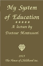 my-system-of-education-maria-montessori-journal-of-the-association-1915