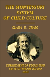 the-montessori-system-of-child-culture-clara-e-craig-1912
